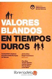ag-valores-blandos-en-tiempos-duros-la-sociedad-catalana-en-la-encuesta-europea-de-valores-9788415549611