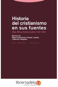 ag-historia-del-cristianismo-en-sus-fuentes-asia-africa-america-latina-1450-1990-9788498792522