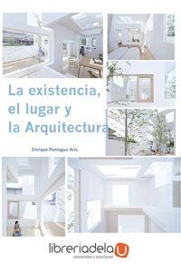 ag-la-existencia-el-lugar-y-la-arquitectura-9788499486925