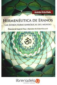 ag-hermeneutica-de-eranos-las-estructuras-simbolicas-del-mundo-9788415260363
