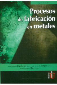 procesos-de-fabricacion-en-metales-9789587627404-ediu
