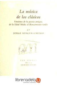 ag-la-musica-de-los-clasicos-versiones-de-la-poesia-antigua-de-la-edad-media-al-renacimiento-tardio-9788415297673
