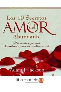 ag-los-10-secretos-del-amor-abundante-9788478088010