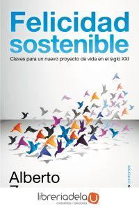 ag-felicidad-sostenible-claves-para-un-nuevo-proyecto-de-vida-en-el-siglo-xxi-9788449323003