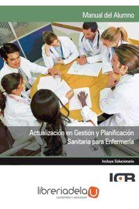 ag-actualizacion-en-gestion-y-planificacion-sanitaria-para-enfermeria-9788415540892