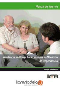 ag-asistencia-en-domicilio-a-personas-en-situacion-de-dependencia-9788490210024