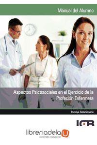ag-aspectos-psicosociales-en-el-ejercicio-de-la-profesion-enfermera-9788415540922
