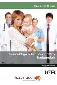 ag-atencion-integral-de-enfermeria-en-el-parto-extrahospitalario-9788415540038