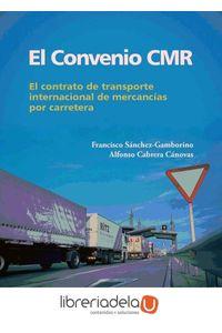 ag-el-convenio-cmr-el-contrato-del-transporte-internacional-de-mercancias-por-carretera-9788415340331