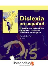 ag-dislexia-en-espanol-prevalencia-e-indicadores-cognitivos-culturales-familiares-y-biologicos-9788436826494
