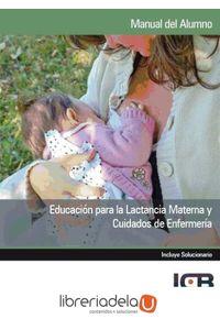 ag-educacion-para-la-lactancia-materna-y-cuidados-de-enfermeria-9788415540427