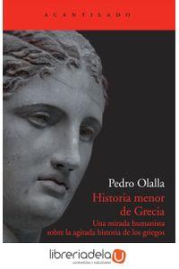 ag-historia-menor-de-grecia-una-mirada-humanista-sobre-la-agitada-historia-de-los-griegos-9788415277729
