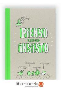 ag-pienso-luego-insisto-9788467552317