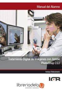 ag-tratamiento-digital-de-imagenes-con-adobe-photoshop-cs3-9788415540762