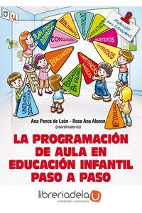ag-la-programacion-de-aula-en-educacion-infantil-paso-a-paso-9788498428414