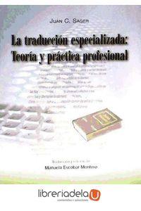 ag-la-traduccion-especializada-teoria-y-practica-profesional-9788499271064