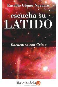 ag-escucha-su-latido-encuentro-con-cristo-9788433025401