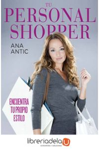 ag-tu-personal-shopper-encuentra-tu-propio-estilo-9788467037265
