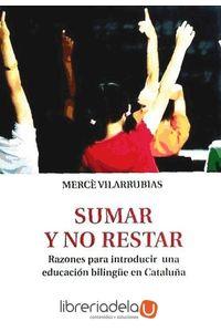 ag-sumar-y-no-restar-razones-para-introducir-una-educacion-bilingue-en-cataluna-9788415216810