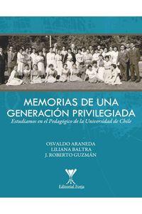 lib-memorias-de-una-generacion-privilegiada-ebooks-patagonia-9789563381245
