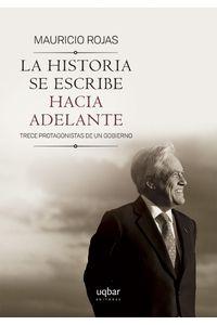lib-la-historia-se-escribe-hacia-adelante-ebooks-patagonia-9789563760354