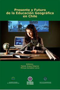 lib-presente-y-futuro-de-la-educacion-geografica-en-chile-ebooks-patagonia-9789567393404