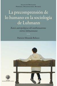lib-la-precomprension-de-lo-humano-en-la-sociologia-de-luhmann-ebooks-patagonia-9789568421885