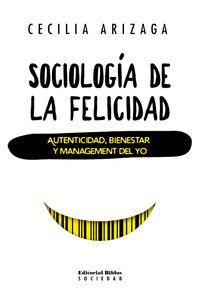 lib-sociologia-de-la-felicidad-editorial-biblos-9789876916240