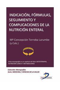 lib-indicacion-formulas-seguimiento-y-complicaciones-de-la-nutricion-enteral-diaz-de-santos-9788499692944