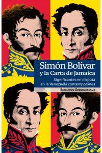 lib-simon-bolivar-y-la-carta-de-jamaica-ebooks-patagonia-9789560008190