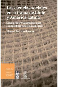 lib-las-ciencias-sociales-en-la-trama-de-chile-y-america-latina-ebooks-patagonia-9789560009081