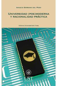 lib-universidad-posmoderna-y-racionalidad-practica-ril-editores-9789560104168