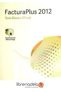 ag-facturaplus-2012-guia-basica-oficial-9788499641959