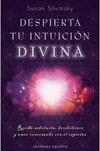 lib-despierta-tu-intuicion-divina-obelisco-9788491112846
