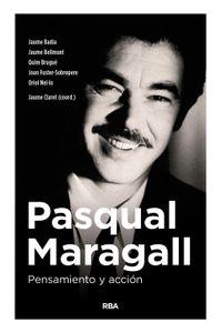 lib-pasqual-maragall-pensamiento-y-accion-rba-9788490568866