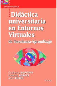 lib-didactica-universitaria-en-entornos-virtuales-de-ensenanzaaprendizaje-narcea-9788427717923