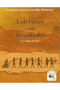lib-liderazgo-con-resultados-rodrigo-porra-ediciones-9786079571016