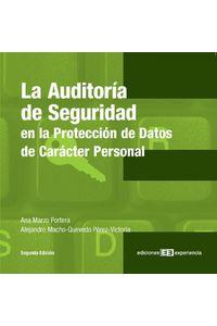 lib-la-auditoria-de-seguridad-en-la-proteccion-de-datos-de-caracter-personal-ediciones-experiencia-9788415179283