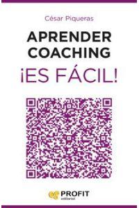 lib-aprender-coaching-es-facil-profit-editorial-9788416115471
