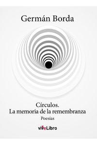 lib-circulos-la-memoria-de-la-remembranza-vivelibro-9788416875788