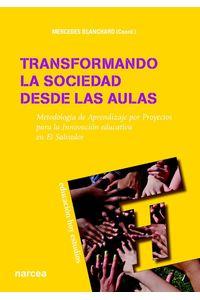 lib-transformando-la-sociedad-desde-las-aulas-narcea-9788427720459