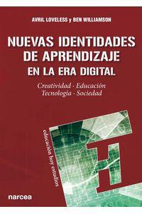 lib-nuevas-identidades-de-aprendizaje-en-la-era-digital-narcea-9788427723429