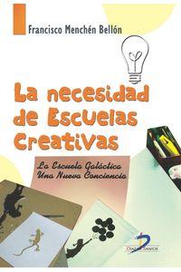 lib-la-necesidad-de-escuelas-creativas-diaz-de-santos-9788490520185