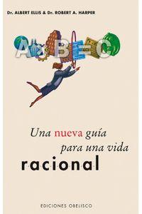 lib-una-nueva-guia-para-una-vida-racional-obelisco-9788491112488