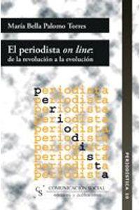 lib-el-periodista-on-line-de-la-revolucion-a-la-evolucion-comunicacin-social-ediciones-9788492860067