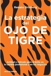 lib-la-estrategia-del-ojo-de-tigre-libros-de-cabecera-9788494239748