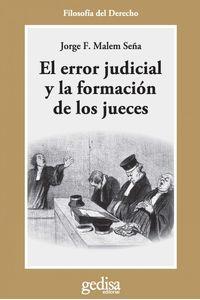 lib-el-error-judicial-y-la-formacion-de-jueces-gedisa-9788497843980