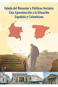 lib-estado-del-bienestar-y-politicas-sociales-una-aproximacion-a-la-situacion-espanola-y-colombiana-editorial-ecu-9788499488998