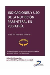 lib-indicaciones-y-uso-de-la-nutricion-parenteral-en-pediatria-diaz-de-santos-9788499692869
