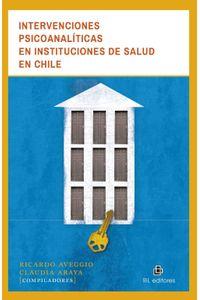 lib-intervenciones-psicoanaliticas-en-instituciones-de-salud-en-chile-ril-editores-9789560103246